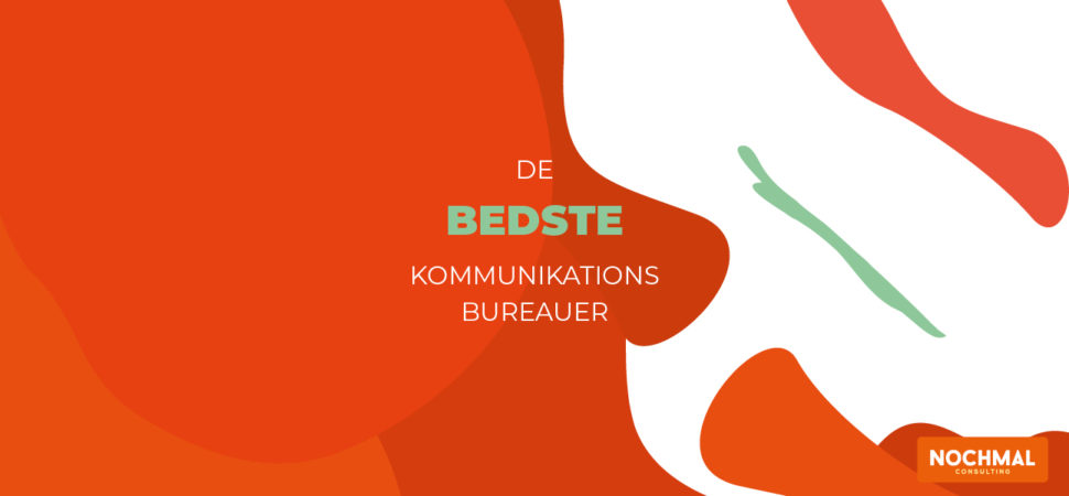 Overblik: Danmarks bedste PR- og kommunikationsbureauer