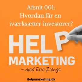 HM001: Sådan får en iværksætter investor funding