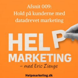 HM009: Datadrevet marketing forklaret