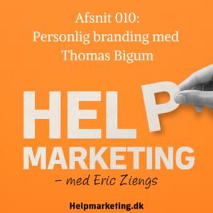 Help Marketing Personling branding med Thomas bigum