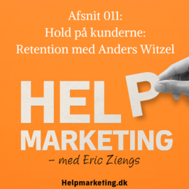 HM011: Hold på kunderne ved at hjælpe dem – retention