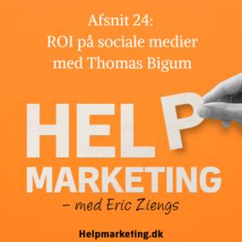 HM024: ROI på sociale medier med Thomas Bigum