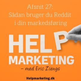 HM027: Sådan bruger du Reddit i din markedsføring