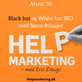 HM030: Black hat SEO og White hat SEO med Søren Riisager