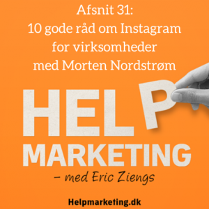 Help Marketing Instagram for virksomheder Morten Nordstrøm