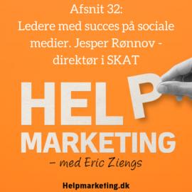 HM032: Succesfulde ledere på sociale medier: Jesper Rønnov, direktør i SKAT