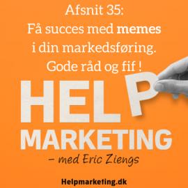 HM035: Få succes med memes i din markedsføring