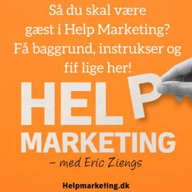 Gæst i Help Marketing – sådan gør du