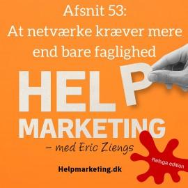 HM053: At netværke kræver mere end bare faglighed (Refuga edition)