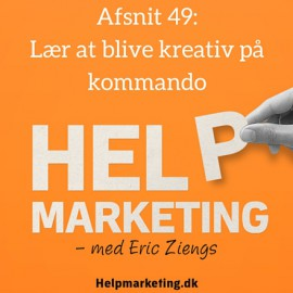 HM049: Lær at blive kreativ på kommando!