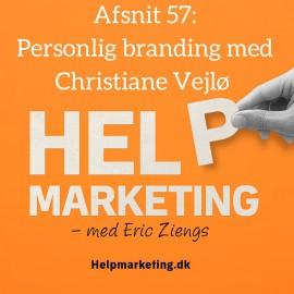 HM057: Derfor skal du skabe et personligt brand – Christiane Vejlø fortæller