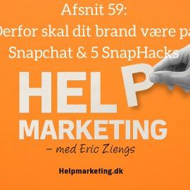 HM059: Derfor skal dit brand være på Snapchat og 5 SnapHacks