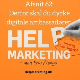 HM062: Derfor skal du dyrke digitale ambassadører med Peter Svejgaard