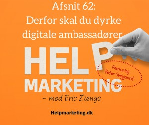 Help Marketing digitale ambassadører peter svejgaard