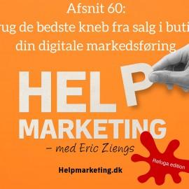 HM060: Brug de bedste kneb fra butikssalg i din digitale markedsføring