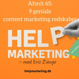 HM065: 9 geniale content marketing redskaber