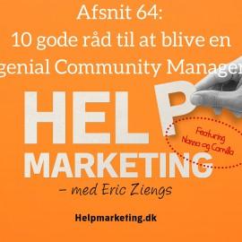 HM064: 10 råd til at blive en genial Community Manager