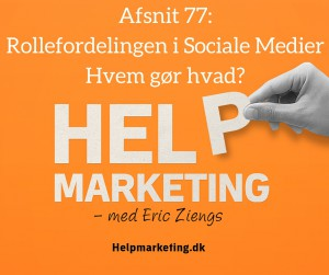 rollefordelingen af sociale medier help marketing david ledstrup