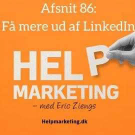 HM86: Få mere ud af LinkedIn