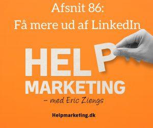 help marketing få mere ud af linkedin kasper hamann