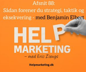 strategi taktik eksekvering benjamin elbert help marketing