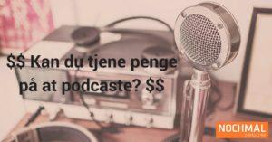 tjene penge på podcasting