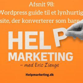 HM098: Din WordPress guide til et lynhurtigt, flot og konverterende site