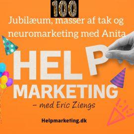 HM100: Jubilæum og neuromarketing med Anita Lykke Klausen