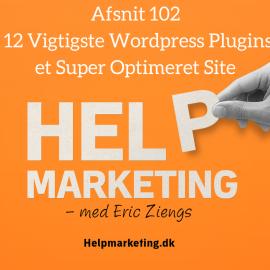 HM102: De 12 Vigtigste WordPress Plugins til et Super Optimeret Site