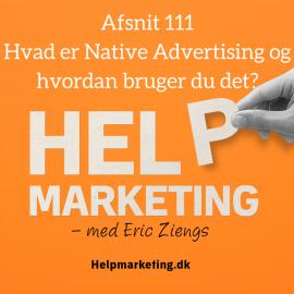 HM111: Hvad er Native Advertising og hvordan bruger du det?