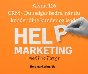 crm-du-saelger-bedre-nar-du-kender-dine-kunder-og-leads-dan-lolk-help-marketing